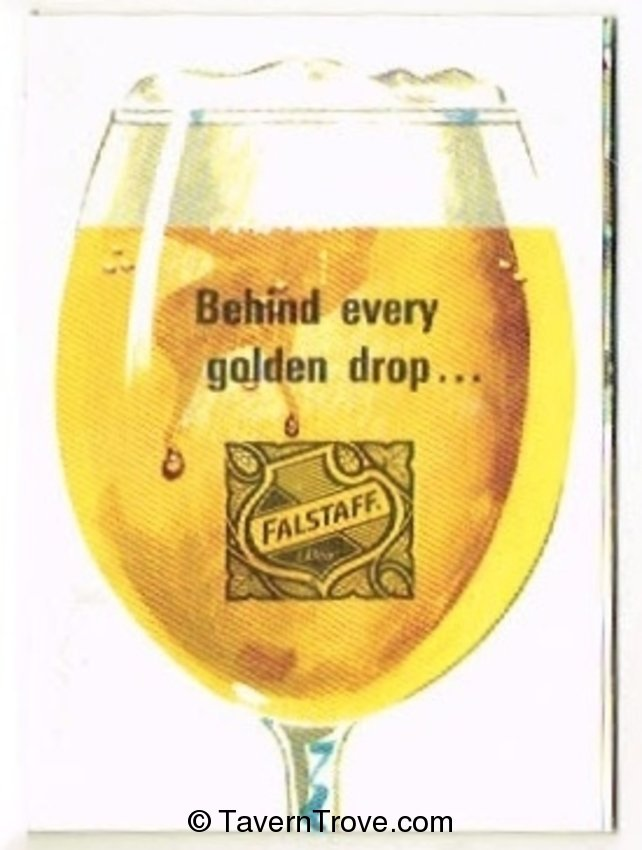 Behind Every Golden Drop...